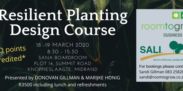 ROOM TO GROW	BUSINESS SKILLS	TO RUN	RESILIENT PLANTING	DESIGN	COURSE	IN MARCH with PRESENTERS:	DONOVAN GILLMAN and	MARIJKE	HONIG.
